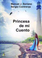 princesa de mi cuento-manuel j. soriano-sergio contreras-9788499789880