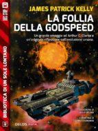 la follia della godspeed (ebook) 9788825404180