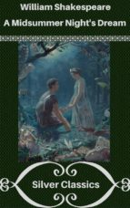 a midsummer night's dream (silver classics) (ebook)-william shakespeare-9788827521380