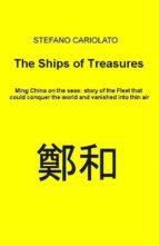 the treasures ships. ming china on the seas: history of the fleet that could conquer the world and vanished into thin air (ebook)-9788827802380