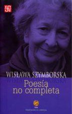 poesia no completa-wislawa szymborska-9789681685980