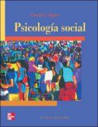 psicologia social (8ª ed.)-david g. myers-9789701053980