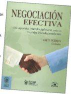negociacion efectiva: una apuesta intercisciplinaria ante un mund o interdependiente-marta ochman-9789708191180