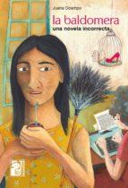 la baldomera (ebook)-juana ocampo-9789873615580