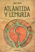 atlantida y lemura rudolf steiner 9789879066980