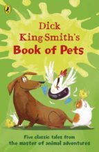 dick king smith's book of pets (ebook) dick king smith 9780141388090