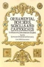 El libro de Ornamental borders, scrolls and cartouches in historic decorative styles autor VV.AA DOC!
