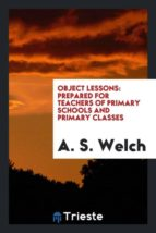 El libro de Object lessons autor A. S. WELCH DOC!