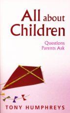 all about children   questions parents ask (ebook) tony humphreys 9780717160990