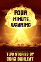 four minute warning (ebook)-cora buhlert-9781310927690