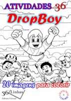 atividades 36 - dropboy (ebook)-ricardo garay-9781370729890