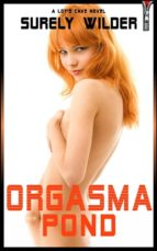 orgasma pond (ebook)-9781370810390