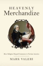 heavenly merchandize (ebook) mark valeri 9781400834990