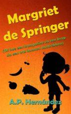 margriet de springer  (of hoe een trampoline en een krop sla een trol kunnen aantrekken) (ebook)-9781507186190