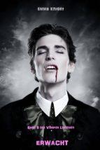 erwacht (band 5 der vampire legenden) (ebook) emma knight 9781632912190