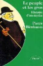 Le peuple et les gros: histoire d un mythe Descargar libros electrónicos de google books