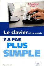 Clavier et souris y a pas plus Descargar ebooks to light gratis
