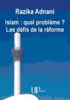 islam : quel problème ? les défis de la réforme (ebook)-9782759902590