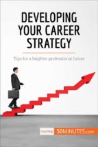 developing your career strategy (ebook)  50minutes.com 9782808000390