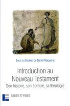 introduction au nouveau testament : son histoire, son écriture, sa théologie-9782830912890