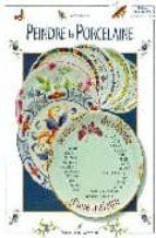 peindre la porcelaine: le tour du monde d une assiete lydie guillem 9782841671090