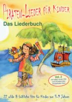 piraten-lieder für kinder (vol. 2) - 22 wilde und fröhliche hits für kinder von 3-9 jahren mit tollen neuen hits und 20 bekannten kinderlieder-stars (ebook)-stephen janetzko-9783957227690