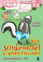 vom stinkemichel und seinen freunden (ebook) christa schyboll 9783961183890