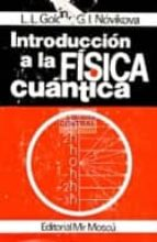 introduccion a la fisica cuantica-l.l. goldin-g.i. novikova-9785884170490