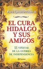 el cura hidalgo y sus amigos (ebook)-paco ignacio taibo ii-9786070711190