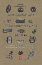 la cocina mexicana de socorro y fernando del paso socorro gordillo de del paso 9786071644190