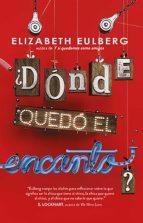 ¿dónde quedó el encanto? (ebook) elizabeth eulberg 9786073159890