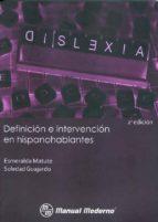 El libro de Dislexia. definicion e intervencion en hispanohablantes. autor ESMERALDA MATUTE DOC!