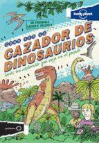 como ser un cazador de dinosaurios (mi primera lonely planet) scott forbes 9788408122890