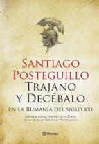 trajano y decébalo en la rumanía del siglo xxi (ebook)-santiago posteguillo-9788408123590