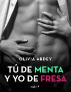 tú de menta y yo de fresa (ebook)-olivia ardey-9788408149590