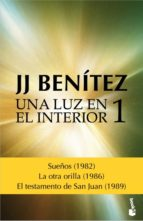 una luz en el interior. volumen 1-j.j. benitez-9788408157090