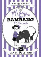 mango & bambang. el no-cerdo (ebook)-polly faber-clara vulliamy-9788408179290