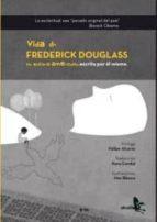 vida de frederick douglass un esclavo americano-frederick douglass-9788415009290
