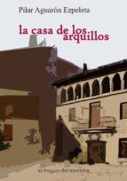 la casa de los arquillos (ebook)-pilar aguaron ezpeleta-9788415044390
