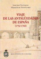 El libro de Viaje de las antigüedades de españa (1752 - 1765) (2.vols) autor JOSE LUIS VELAZQUEZ PDF!