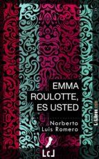 emma roulotte, es usted (ebook) norberto luis romero 9788415414490