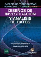 ejercicios y problemas resueltos y comentados de diseños de investigacion y analisis de datos 9788415550990