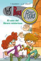 los buscapistas 2: el caso del librero misterioso t. blanch j. a. labari 9788415580690