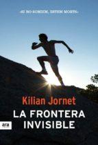 la frontera invisible (català)-kilian jornet-9788415642190