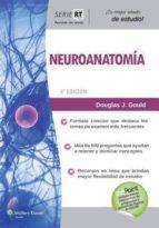 serie revisión de temas. neuroanatomía douglas j. gould 9788416004690