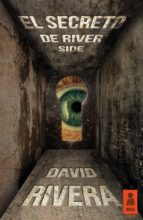 el secreto de river side (ebook)-david rivera-9788416023790