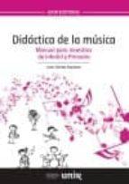 didactica de la musica: manual para maestros de infantil y primaria juan gomez espinosa 9788416125890