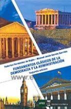 fundamentos clásicos de la democracia y la administracion-9788416140190