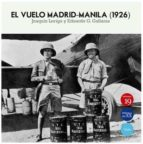 el vuelo madrid-manila (1926)-joaquin loriga-eduardo g. gallarza-9788416225590