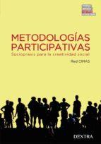 metodologias participativas: sociopraxis para la creatividad social-9788416277490